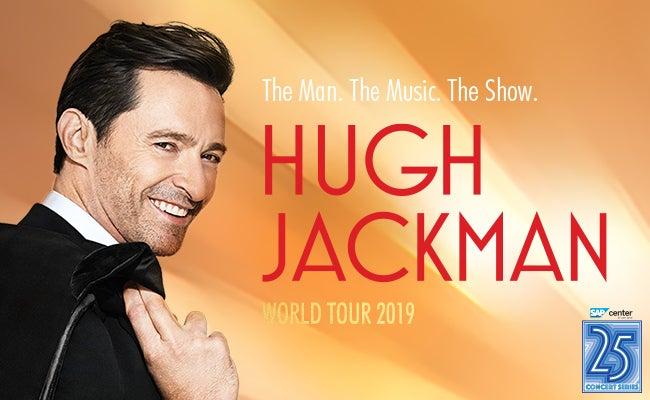 Hugh Jackman   SAP Center
