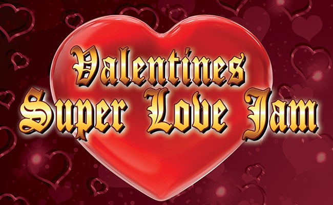 Valentines Super Love Jam Sap Center