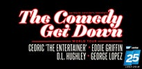 Comedy Get Down Thumbnail 25th 205x100.jpg