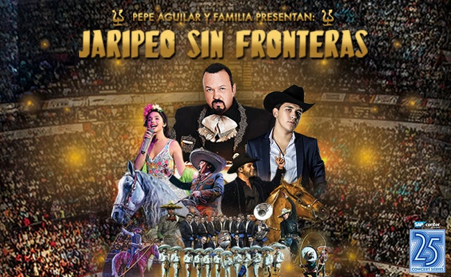 Pepe Aguilar y Familia RESCHEDULED* | SAP Center